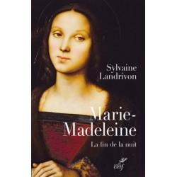 Marie-Madeleine, la fin de la nuit