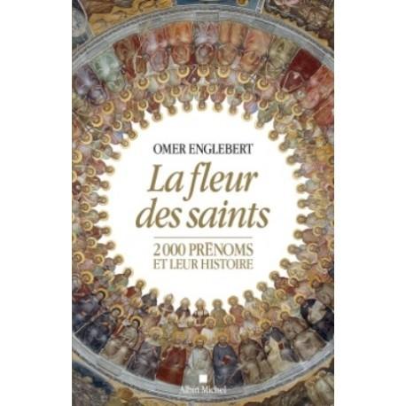 La fleur des saints, 2000 prénoms et leur histoire