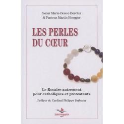 Les perles du coeur, le rosaire autrement pour catholiques et protestants