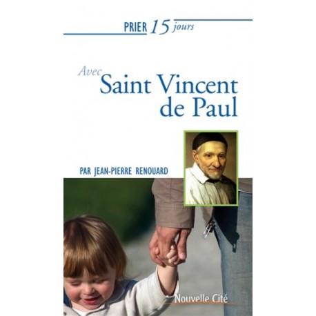 Prier 15 jours avec Saint Vincent de Paul