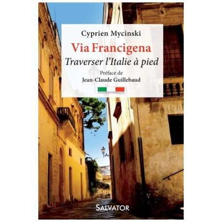 Via Francigena, traverser l'Italie à pied