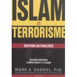 Islam et terrorisme - Eclairage sur Daech, le Moyen-Orient et le djihad (édition actualisée)