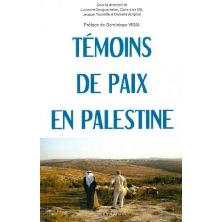Témoins de paix en Palestine