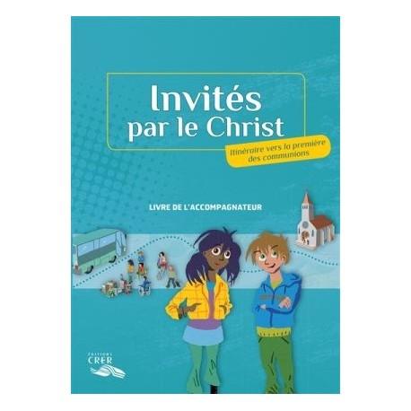 Invités par le Christ - Accompagnateur