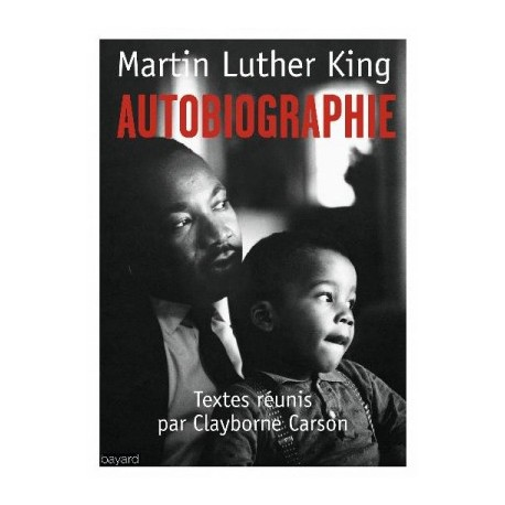 Martin Luther King, autobiographie