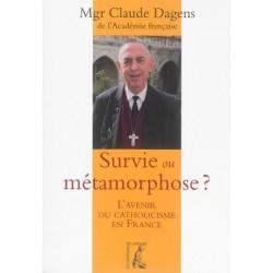 Survie ou métamorphose ? L'avenir du Catholicisme en France