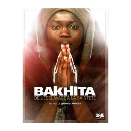 Bakhita, de l'esclavage à la sainteté - DVD