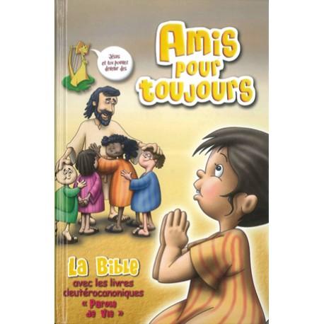 Amis pour toujours - La Bible Parole de Vie - Edition catholique