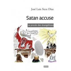 Satan accuse, le procès des évangélistes