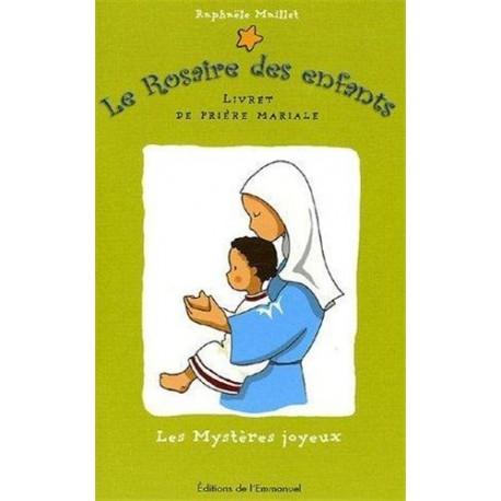 Le Rosaire des enfants, n°1 : les Mystères joyeux