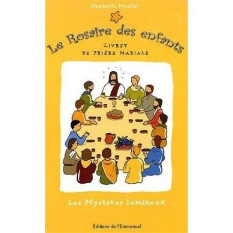 Le Rosaire des enfants, n°2 : les Mystères lumineux