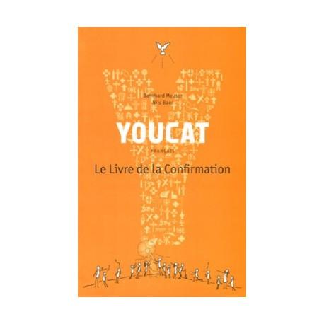 Youcat - Le Livre de la Confirmation