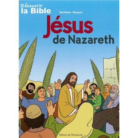 Jésus de Nazareth BD - Découvrir la Bible