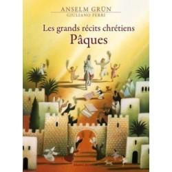 Les grands récits chrétiens - Pâques