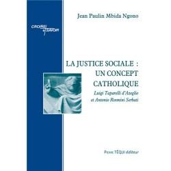 La justice sociale : un concept catholique