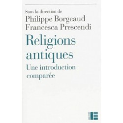 Religions antiques - Une introduction comparée