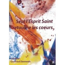 Seul l'Esprit Saint retourne les coeurs (pack 10 exemplaires)