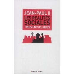 Les réalités sociales, trois encycliques