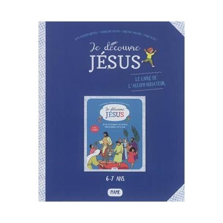 Je découvre Jésus (6-7 ans) - Accompagnateur