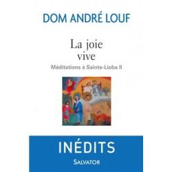 La joie vive, méditations à Sainte-Lioba II