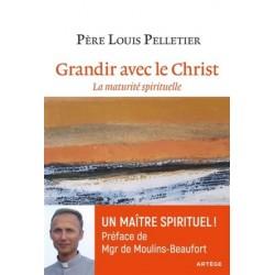 Grandir avec le Christ, la maturité spirituelle