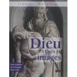 Dieu et ses images, une histoire de l'Eternel dans l'art