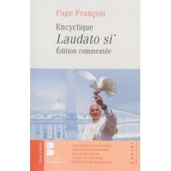 Encyclique Laudato si' - Edition commentée