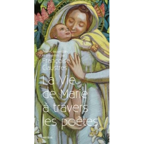 La Vie de Marie à travers les poètes