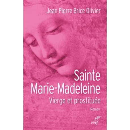 Sainte Marie Madeleine, vierge et prostituée