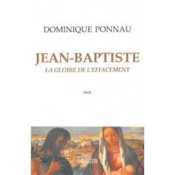Jean-Baptiste, la gloire de l'effacement - Récit