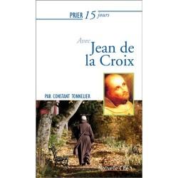 Prier 15 jours avec Jean de la Croix
