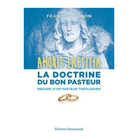 Amoris Laetitia, la doctrine du Bon Pasteur - Regard d'un pasteur théologien