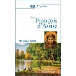 Prier 15 jours avec François d'Assise