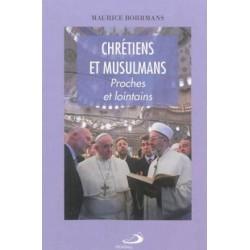 Chrétiens et Musulmans, proches et lointains