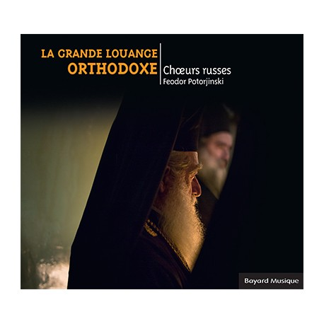 La Grande Louange Orthodoxe - Choeurs russes CD