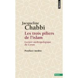 Les trois piliers de l'islam, lecture anthropologique du Coran