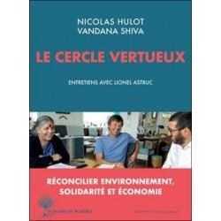 Le cercle vertueux, réconcilier environnement, solidarité et économie