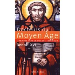 Chemins vers le silence intérieur - Docteurs du Moyen Age