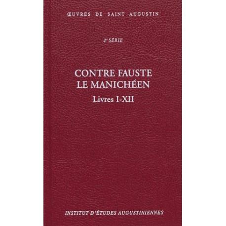 Contre Fauste le manichéen, livres I-XII