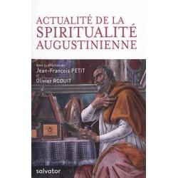 Actualité de la spiritualité augustinienne