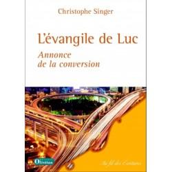 L'évangile de Luc - Annonce de la conversion