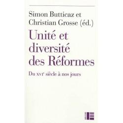 Unité et diversité des Réformes, du XVIe siècle à nos jours