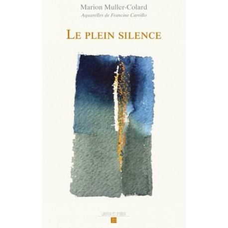 Le plein silence