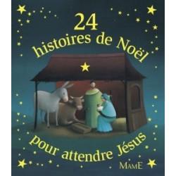 24 histoires de Noël pour attendre Jésus (+ calendrier de l'Avent)