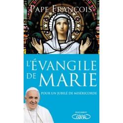 L'Evangile de Marie, pour un jubilé de miséricorde