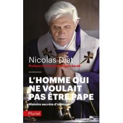 L'homme qui ne voulait pas être pape, histoire secrète d'un règne