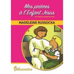 Mes prières à l'Enfant Jésus, un chemin d'éveil à la foi