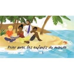 Prier avec les enfants du monde
