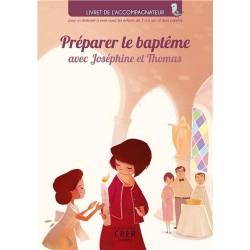 Préparer le baptême avec Joséphine et Thomas - Accompagnateur - 10 ex