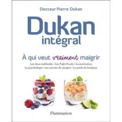 Dukan intégral - A qui veut vraiment maigrir